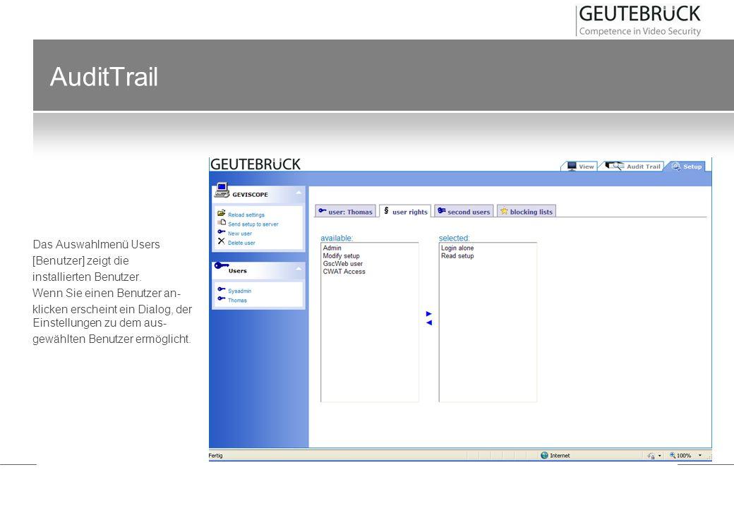 AuditTrail Das Auswahlmenü Users [Benutzer] zeigt die